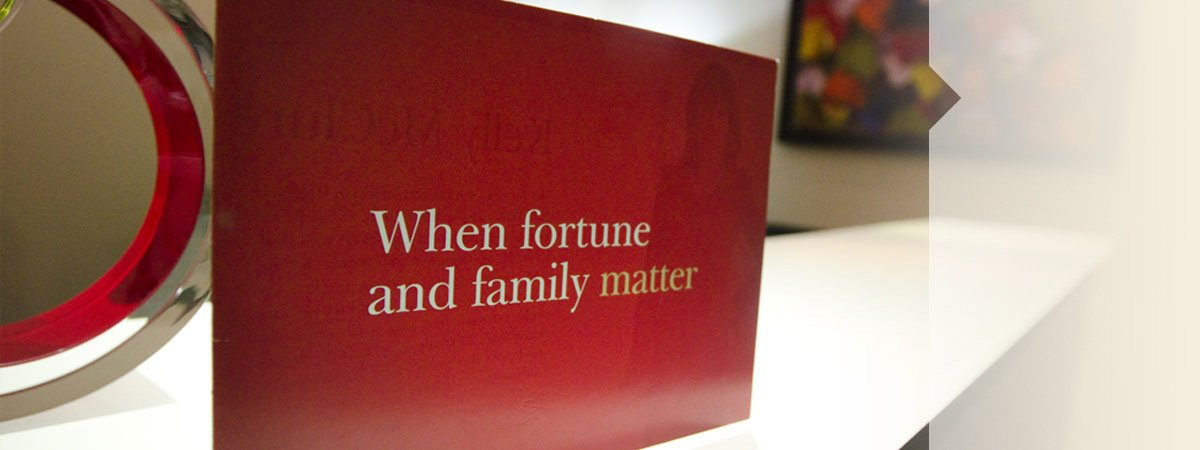 When fortune and family matter